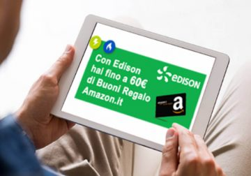 Passa ad Edison, fino a 60€ di buoni Amazon in regalo