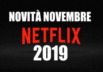 Netflix: tutte le novità del mese di novembre