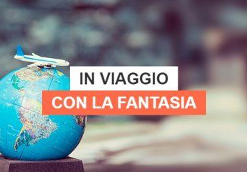 Musement Mag: consigli per viaggiare con la fantasia