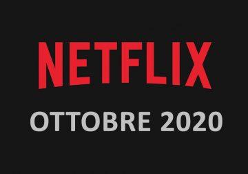 Netflix: scopri tutte le novità di ottobre 2020